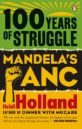 100 Years of Struggle - Mandela's ANC (ebook)