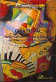 Guía fiscal. Teoría, práctica, fórmulas y esquemas del sistema tributario español