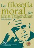 La filosofía moral de Ernst Tugendhat (ebook)