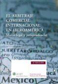 El arbitraje comercial internacional en Iberoamérica (2ª edición) (ebook)