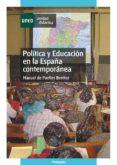 Política y educación en la España contemporánea (ebook)