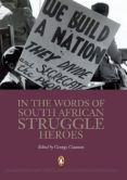 In the Words of SA Struggle Heroes (eBook)