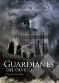 Guardianes del olvido (ebook)