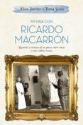 Mi vida con Ricardo Macarrón (ebook)