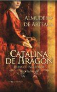 Catalina de Aragón (ebook)