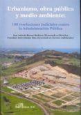Urbanismo, obra pública y medio ambiente