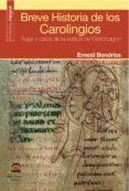 BREVE HISTORIA DE LOS CAROLINGIOS (ebook)