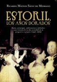 Estoril, los años dorados (ebook)
