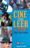 Cine para leer 2002 Julio-diciembre