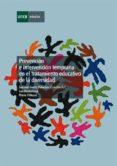Prevención e intervención temprana en el tratamiento educativo de la diversidad (ebook)