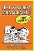 Time and Stress Management for Rookies (ebook)