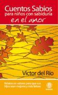 CUENTOS SABIOS PARA NIÑOS SABIOS EN EL AMOR (ebook)