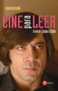 Cine para leer 2008 Enero-junio