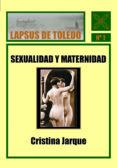 SEXUALIDAD Y MATERNIDAD