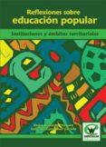 REFLEXIONES SOBRE EDUCACION POPULAR (ebook)