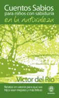 CUENTOS SABIOS PARA NIÑOS SABIOS EN LA NATURALEZA (ebook)