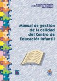 Manual de gestión de la calidad del Centro de Educación Infantil