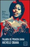 Palabra de primera dama. Michelle Obama (ebook)