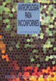 Antropología para inconformes (ebook)