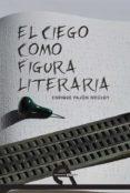 El ciego como figura literaria (ebook)