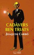 Cadàvers ben triats (ebook)
