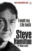 I Want My Life Back (ebook)