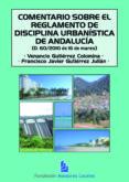 Comentario sobre el reglamento de disciplina urbanística de Andalucía (Decreto 60/2010 de 16 de marzo)