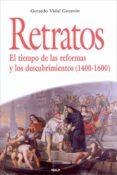 Retratos. El tiempo de las reformas y los descubrimientos (ebook)
