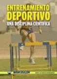 ENTRENAMIENTO DEPORTIVO. UNA DISCIPLINA CIENTÍFICA (ebook)