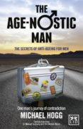 The age-nostic man (eBook)