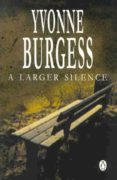 A Larger Silence (ebook)
