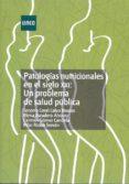 Patologías nutricionales en el siglo XXI: un problema de salud pública (ebook)