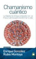 CHAMANISMO CUÁNTICO (ebook)