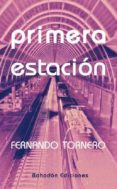 Primera Estación (ebook)