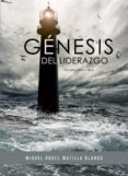 Génesis del liderazgo (ebook)