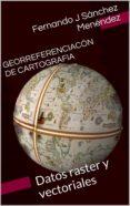 GEODESIA Y CARTOGRAFIA: LOS CONCEPTOS Y SU APLICACIÓN PRÁCTICA (ebook)