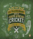 The Extraordinary Book of SA Cricket (ebook)