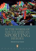 In the Words of South African Sporting Heroes (eBook)