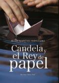 Candela y el rey de papel (ebook)