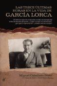 Las trece últimas horas de García Lorca