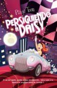 Persiguiendo a Daisy (ebook)
